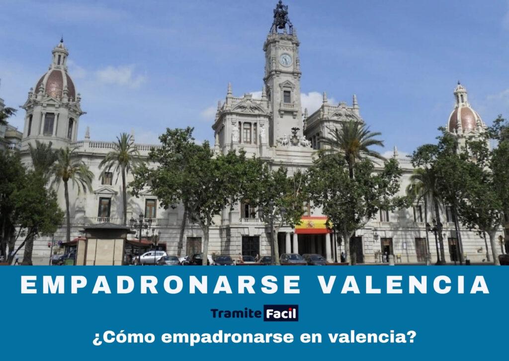 Empadronarse en Valencia