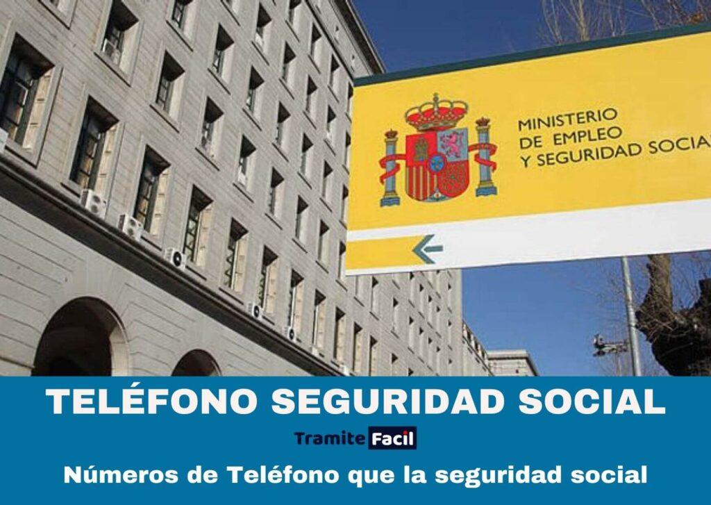 TELÉFONO SEGURIDAD SOCIAL