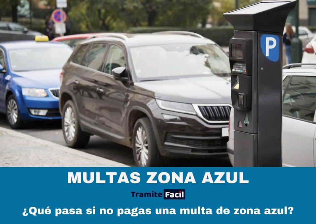 MULTAS ZONA AZUL