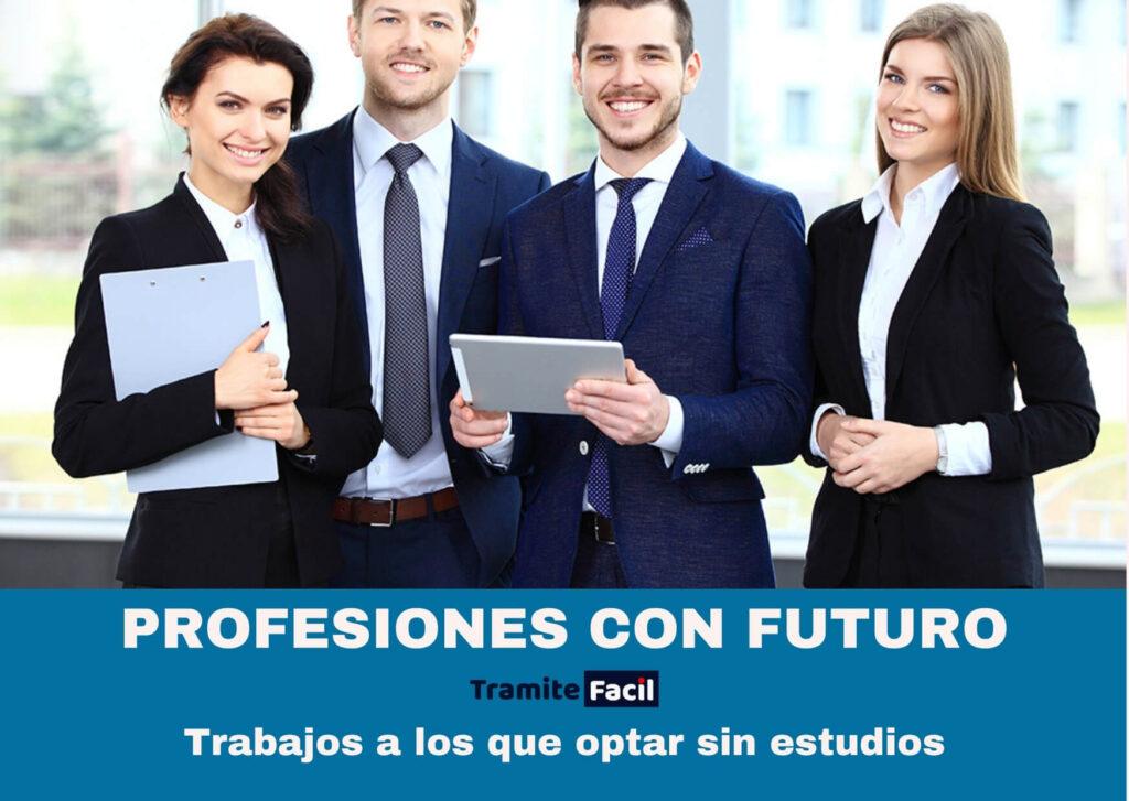 Profesiones con futuro sin estudios